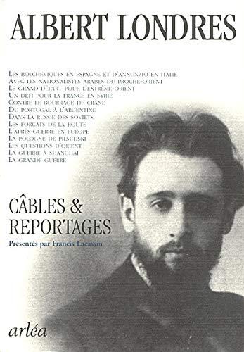 CABLES ET REPORTAGES: LONDRES ALBERT