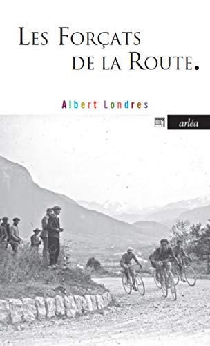9782869598195: Les Forçats de la Route (French Edition)