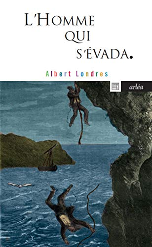 L'Homme qui s'évada (French Edition) (2869598319) by [???]