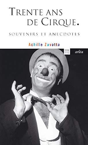 9782869598584: Trente ans de cirque : Souvenirs et anecdotes