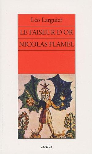 9782869598805: Le faiseur d'or Nicolas Flamel