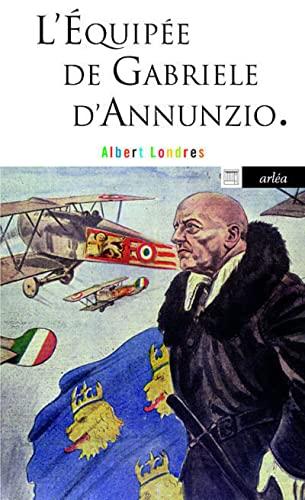 9782869599208: L'équipée de Gabriele d'Annunzio