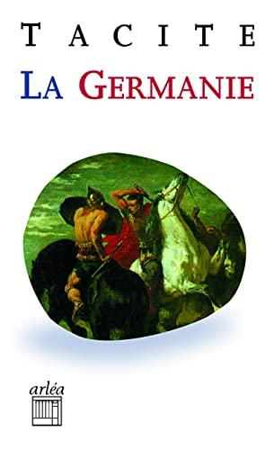 9782869599475: La Germanie : L'origine et le pays des Germains