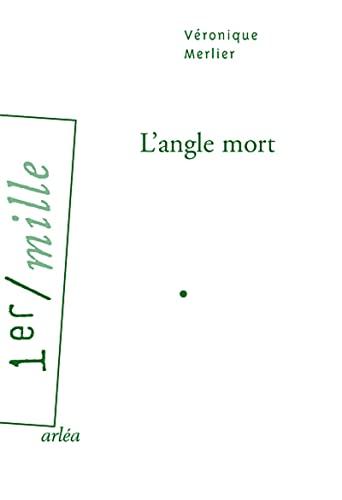 Angle mort (L'): Merlier, V�ronique