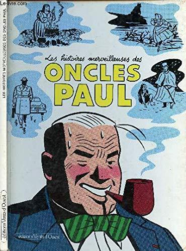 9782869670129: Les Histoires merveilleuses des oncles Paul : La pipe était culottée de l'intérieur