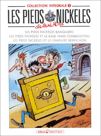 9782869671058: Les Pieds Nickelés: Collection Integrale, Tome 1 (French Edition)
