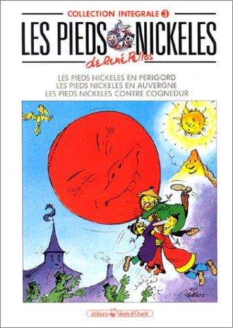 9782869671119: Les Pieds Nickelés, tome 3 : L'Intégrale