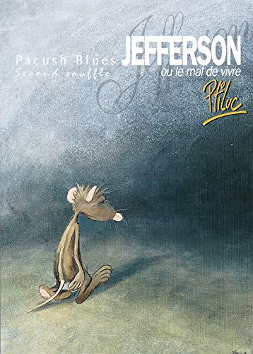 9782869672598: Pacush blues, tome 2 : Jefferson ou Mal vivre - (French Edition)