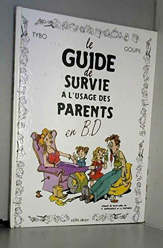 9782869673908: Le guide de survie à l'usage des parents en BD