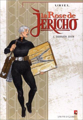 9782869675094: La Rose de Jéricho, tome 2 : Dernier jour