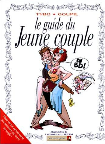le guide du jeune couple: Collectif