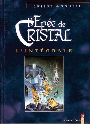 9782869676831: L'Épée de cristal, l'intégrale, tomes 1 à 5