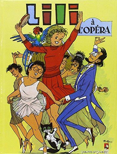 9782869676855: L'Espiègle Lili, tome 5 : Lili à l'opéra