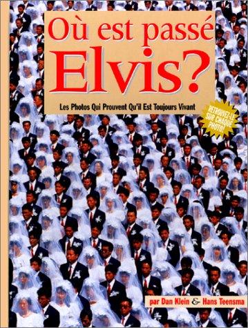 Où est passé Elvis ? Les photos
