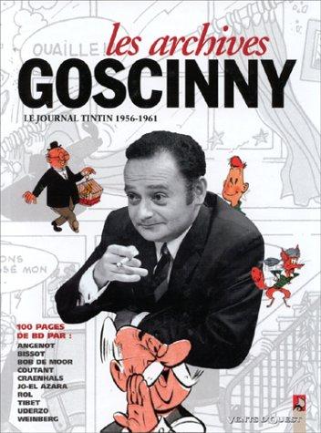 ARCHIVES GOSCINNY T01: 1958 JOURNAL DE TINTIN: GOSCINNY REN�