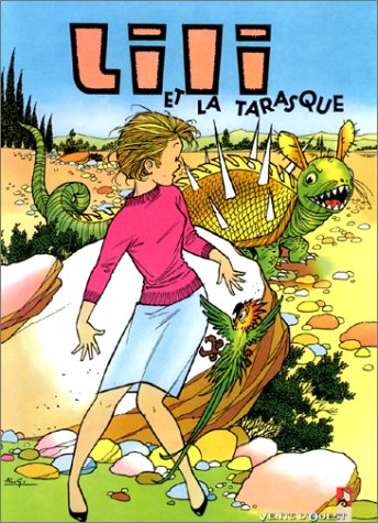 9782869678286: Lili tome 10 : Lili et la tarasque (Classiques)