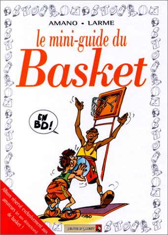 9782869678880: Mini-guide : le basket en BD