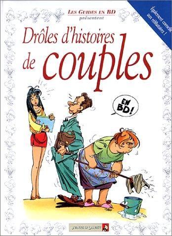 drôles d'histoires de couples: Collectif
