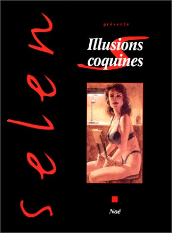 9782869679092: Selen, tome 22 : Illusions coquines
