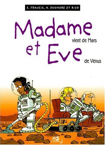 9782869679153: Madame et Eve. [6], Madame vient de Mars et Eve de Vénus