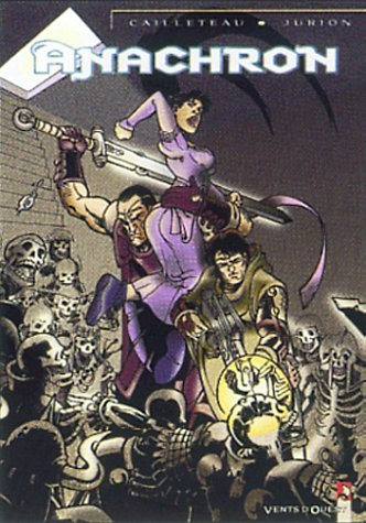 Anachron, tome 2 : Le Septième Capitaine: Jurion, Joël, Cailleteau,