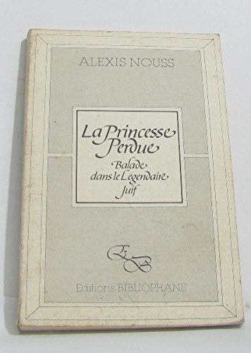 9782869700000: La princesse perdue : balade dans le légendaire juif