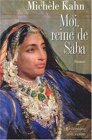 9782869700970: Moi, reine de Saba