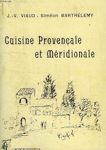 9782869719255: Cuisine provencale et meridionale