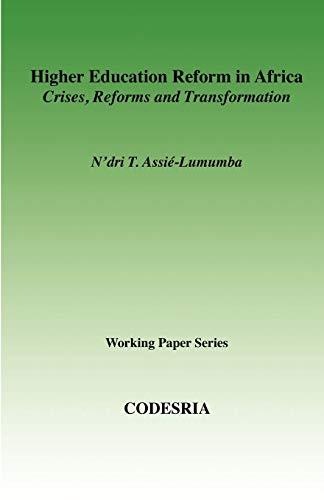 Higher Education Reform in Africa: N'dri T. Assie-Lumumba