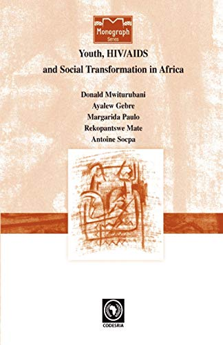 Youth HIVAIDS and Social Transformati: Donald Anthony Mwiturubani