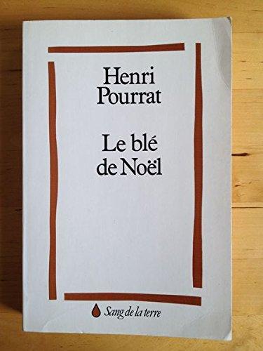 9782869850057: Le Blé de Noël