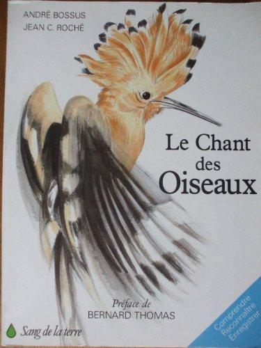 9782869850163: Chant des oiseaux (le)