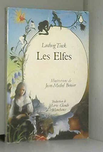 Les elfes: Tieck, Ludwig