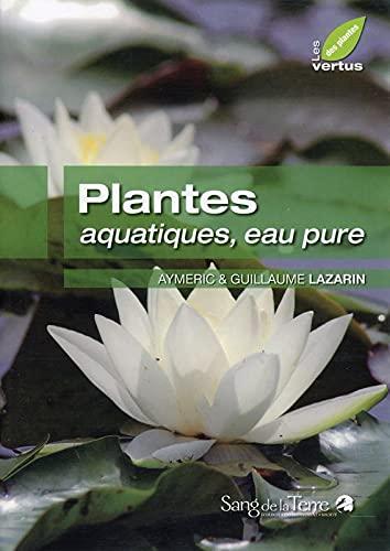 9782869852617: Plantes aquatiques, eau pure