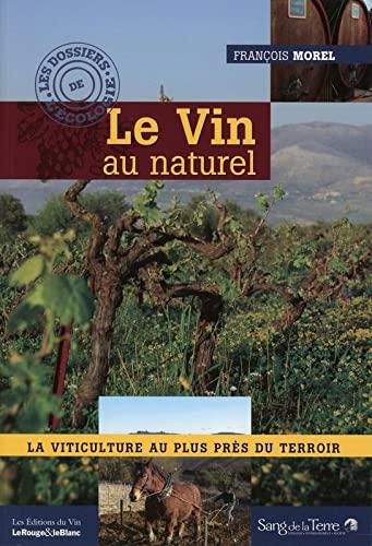 9782869852907: Le vin au naturel