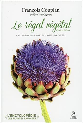 9782869853195: le régal végétal ; plantes sauvages comestibles