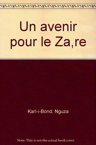 9782870031926: Un avenir pour le Zaire (French Edition)