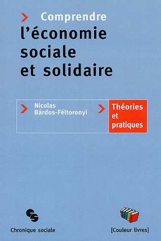 Comprendre l'économie sociale et solidaire : Théories et pratiques [Jan 13, 2.