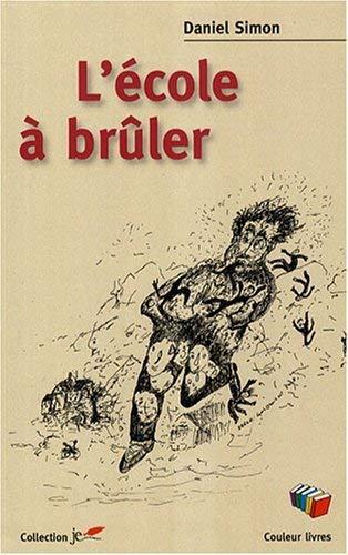 9782870034910: L'�cole � br�ler