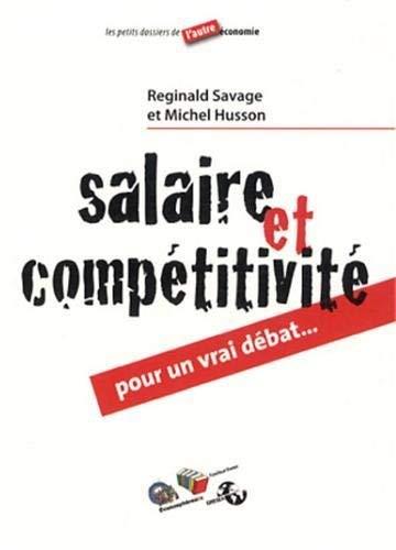 9782870036242: Salaire et compétivité, pour un vrai débat