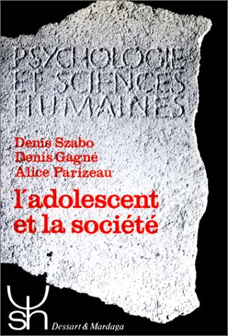 9782870090428: L'ADOLESCENT ET LA SOCIETE. Etude comparative, 2ème édition