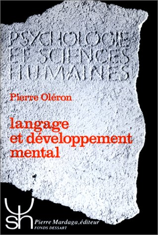 9782870090435: Langage et developpement mental (French Edition)