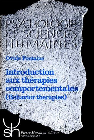 9782870091012: Introduction aux thérapies comportementales(behavior therapies) : Historique-bases théoriques-pratique