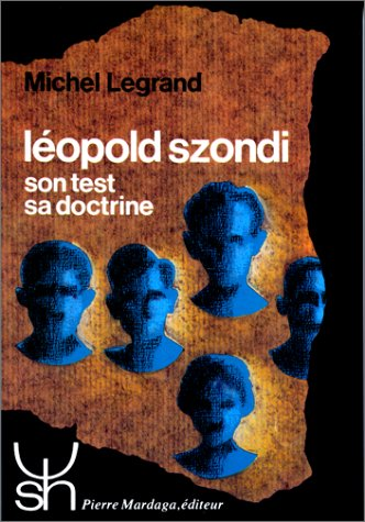 9782870091067: Léopold Szondi: Son test, sa doctrine (Psychologie et sciences humaines) (French Edition)