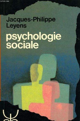 9782870091081: Psychologie sociale (Psychologie et sciences humaines ; 77) (French Edition)