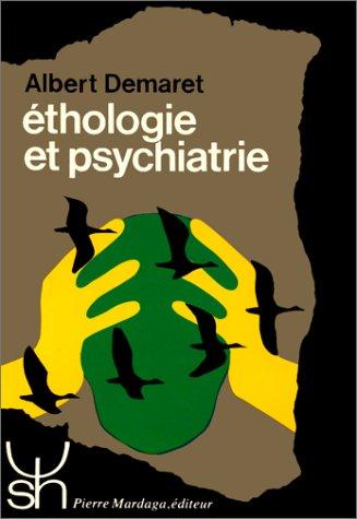 9782870091135: Ethologie et la psychiatrie 81 (Psychologie et sciences humaines)