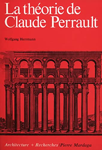 Theorie de Claude Perrault (French Edition)