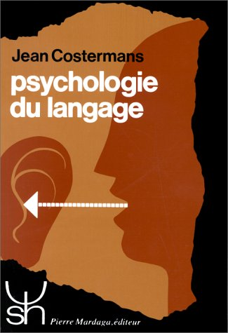 Psychologie du langage: Costermans, Jean
