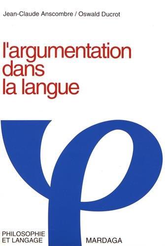 9782870091777: L'argumentation dans la langue (Philosophie et langage) (French Edition)