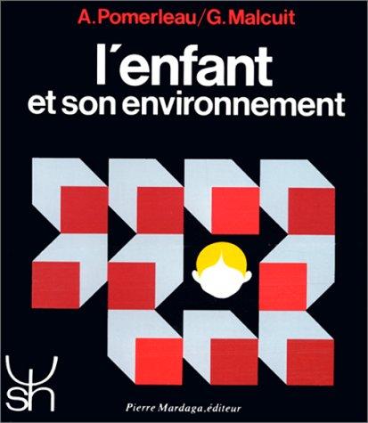 9782870091852: l'enfant et son environnement